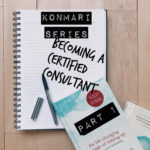 KonMari Series || Becoming A Certified KonMari Consultant (Part 1)