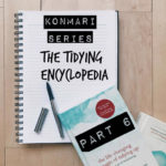 KonMari Series || The Tidying Encyclopedia (Part 6)